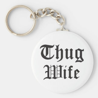 Thug Wife Pop Culture Typography Key Ring