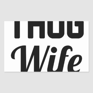 Thug Wife Rectangular Sticker