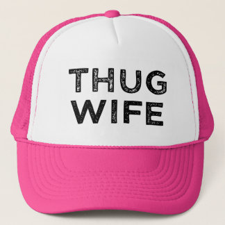 Thug Wife women's funny trucker hat