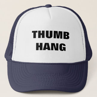 THUMB HANG TRUCKER HAT