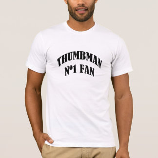 THUMB MAN FAN T-Shirt