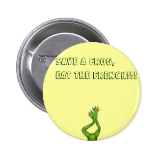 thumbnailll, Save A Frog,Eat The French!!! 6 Cm Round Badge