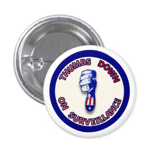 Thumbs DOWN on Surveillance 3 Cm Round Badge