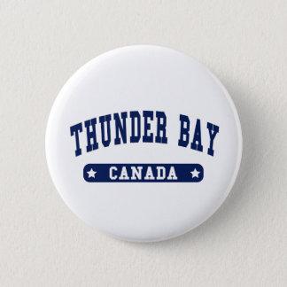 Thunder Bay 6 Cm Round Badge