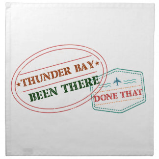Thunder Bay Been there done that Napkin