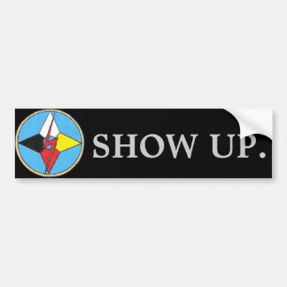 "Thunder Lodge ""Show Up."" Bumper Sticker"