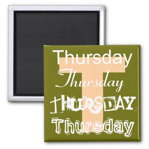 Thursday Business Day of the Week Magnet Refrigerator Magnet