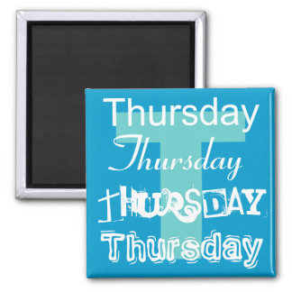 Thursday Business Day of the Week Magnet Any Color
