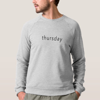 Thursday, Weekday Word sweater Tee slogan