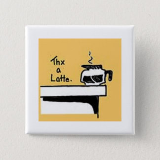 Thx A Latte Square Pin