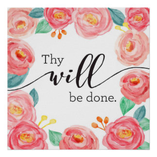 Thy Will Be Done Art Print