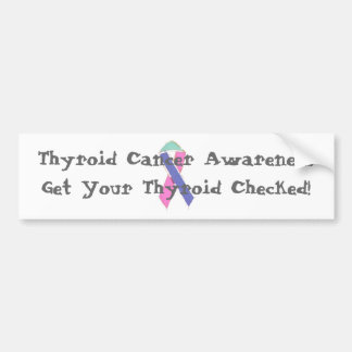 Thyroid Cancer Awareness bumper sticker