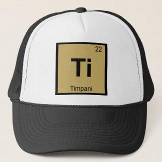 Ti - Timpani Music Chemistry Periodic Table Symbol Trucker Hat