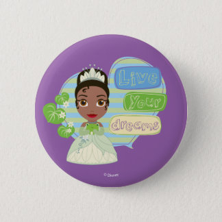 Tiana | Live Your Dreams 6 Cm Round Badge