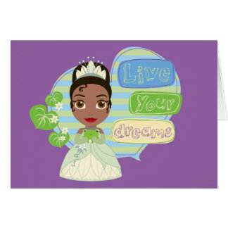 Tiana | Live Your Dreams Card