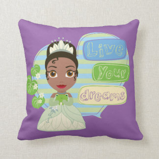 Tiana | Live Your Dreams Cushion