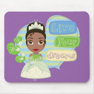 Tiana | Live Your Dreams Mouse Pad