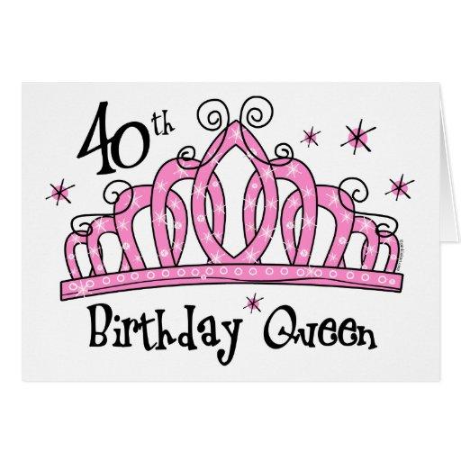 Tiara 40th Birthday Queen LT Card