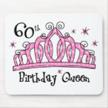 Tiara 60th Birthday Queen LT Mouse Pad