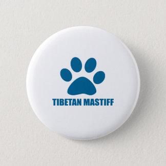 TIBETAN MASTIFF DOG DESIGNS 6 CM ROUND BADGE