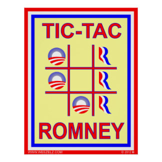 Tic-Tac-Romney Wins Election Poster