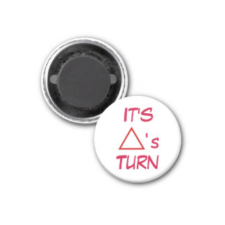 "Tic Tac Toe 1-1/4"" Fridge Magnet ~ Triangle's Turn"