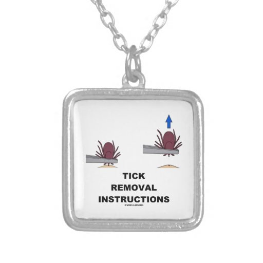 Tick Removal Instructions (Illustration) Necklaces