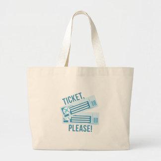 Ticket Please Jumbo Tote Bag