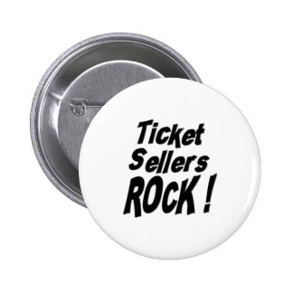 Ticket Sellers Rock! Button