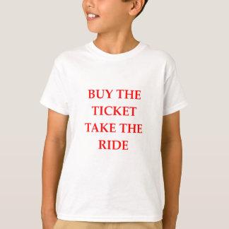 TICKET T-Shirt