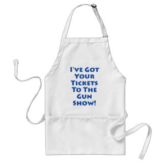 Tickets to the gun show! standard apron