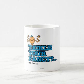 Tickle Your Fancy? Coffee Mug