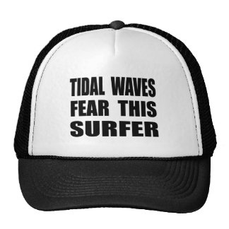 Tidal Waves Fear This Surfer Cap