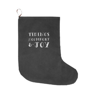 Tidings of Comfort & Joy Christmas Stocking Large Christmas Stocking