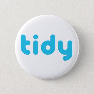 Tidy 6 Cm Round Badge