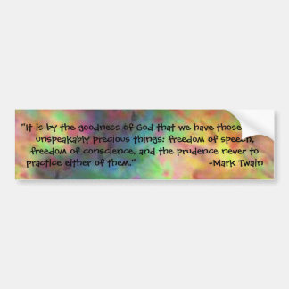 tie dye quote from Mark Twain Bumper Sticker
