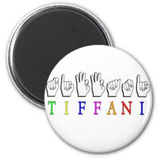 TIFFANI ASL NAME SIGN FINGERSPELLED 6 CM ROUND MAGNET