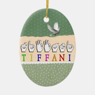TIFFANI ASL NAME SIGN FINGERSPELLED CERAMIC OVAL DECORATION