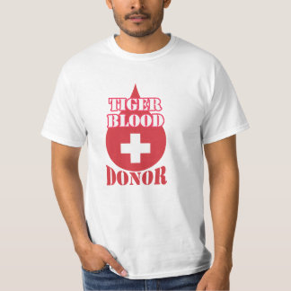TIGER BLOOD DONOR T Shirt