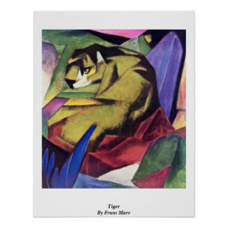 Tiger By Franz Marc Poster