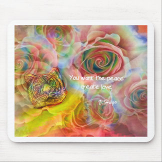 Tiger, roses and good message mouse pad
