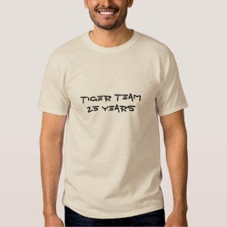 Tiger Team 25 years Shirts