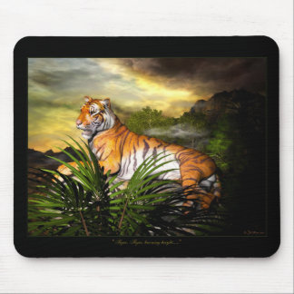 Tiger, Tiger, Burning Bright Mousepad