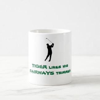 TIGER WOOD - TIGER likes his FAIRWAYS trimmed Coffee Mug
