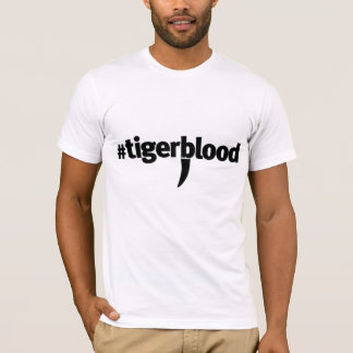 Tigerblood Tshirt