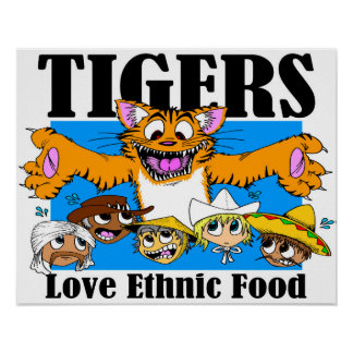 Tigers Love Ethnic Food Poster
