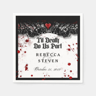 Til Death Do Us Part Blood Splatter Halloween Paper Napkin