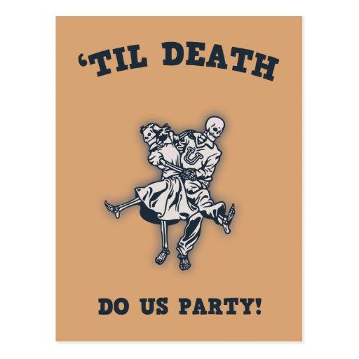 'Til Death Do Us Post Card