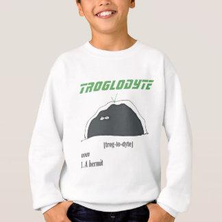 TIL Troglodyte Sweatshirt