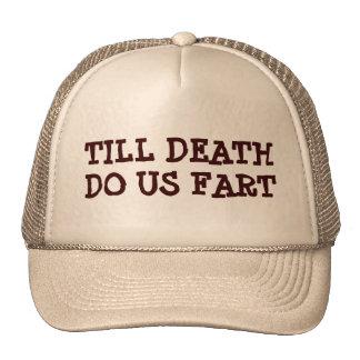 Till Death Do Us Fart Cap